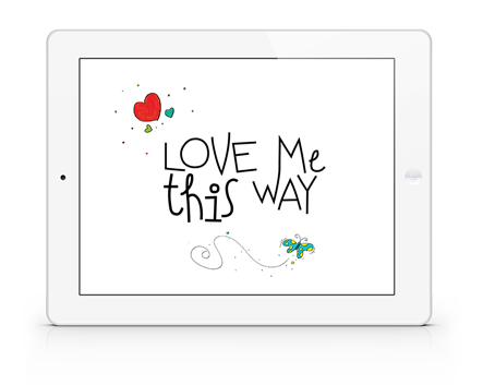 Love Me This Way iPad Version